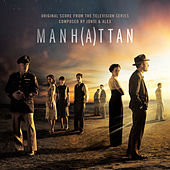 Manhattan (Original Score from the Television Series) by Various Artists