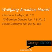 Orange Edition - Mozart: Rondo No. 3, K. 511 & Piano Concerto No. 20, K. 466 by Various Artists