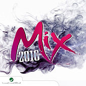 Mix 2016 von Various Artists