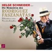 Die Memoiren des Rodriguez Faszanatas by Helge Schneider