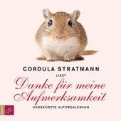 Danke für meine Aufmerksamkeit by Cordula Stratmann