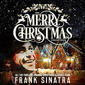 The Merry Christmas Collection (Remastered) von Frank Sinatra