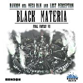 Black Materia: Final Fantasy VII by Random and Lost Perception
