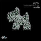 Wonderful Dog (The Remixes) by Luke Campbell