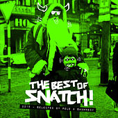 The Best of Snatch! 2015 - Selected by Pele & Shawnecy by Various Artists