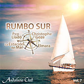 Andalucía Chill - Rumbo Sur, Vol. 7 by Various Artists