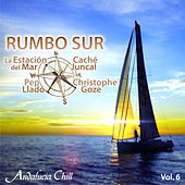 Andalucía Chill - Rumbo Sur, Vol. 6 by Various Artists
