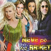 Neve po na rrihet by Various Artists