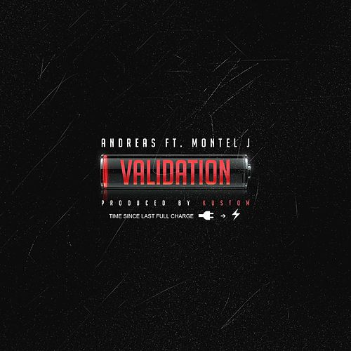 Validation (feat. Montel J) by Andreas
