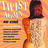 Twist Again au ciné, Vol. 1 (Bandes originales de films) by Various Artists