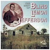 The Best Of Blind Lemon Jefferson by Blind Lemon Jefferson