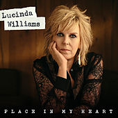 Place in My Heart by Lucinda Williams