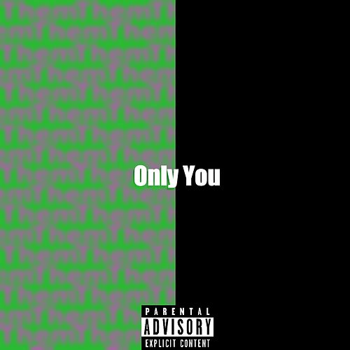 Only You by Ryan Horne