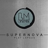 Supernova Play Lapsus by Various Artists