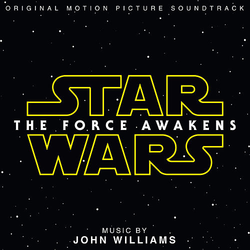 Star Wars: The Force Awakens (Original Motion Picture Soundtrack) von John Williams