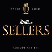 Radio Gold - Million Sellers von Various Artists