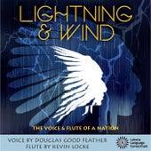 Lightning & Wind by Kevin Locke