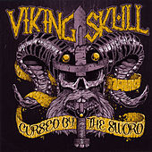 Cursed By the Sword by Viking Skull
