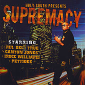 Holy South Supremacy by Holy South