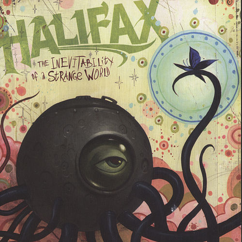 The Inevitability Of A Strange World by Halifax
