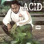 Anti Thèse by The Acid