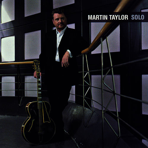 Solo by Martin Taylor