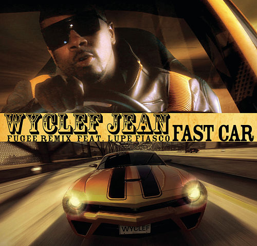 Fast Car by Wyclef Jean