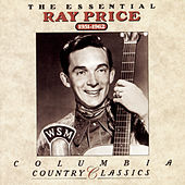 The Essential Ray Price: 1951-1962 by Ray Price