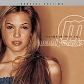 I Wanna Be With You by Mandy Moore