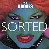 Sorted by The Drones