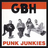 Punk Junkies by G.B.H.