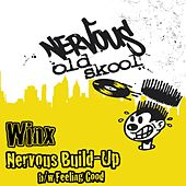 Nervous Build-up bw Feeling Good by Winx