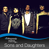 Rhapsody Originals by Sons & Daughters