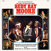 Live In Concert by Rudy Ray Moore