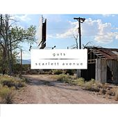 Guts / Scarlett Avenue Split by Guts