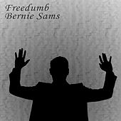 Freedumb by Bernie Sams