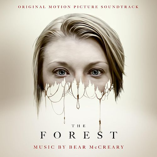 The Forest (Original Motion Picture Soundtrack) by Bear McCreary