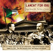 Lament for 1916 by Raymond J. Smyth
