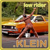 Low Rider by Klein