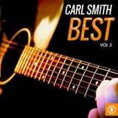 Carl Smith Best, Vol. 5 by Carl Smith