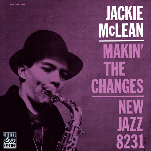 Makin' The Changes by Jackie McLean