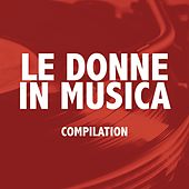 Le donne in musica von Various Artists