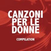 Canzoni per le donne (Compilation) von Various Artists