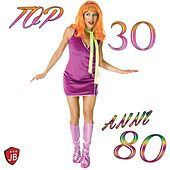 Top 30 Anni 80 by Various Artists