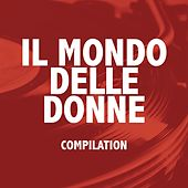 Il mondo delle donne (Compilation) by Various Artists
