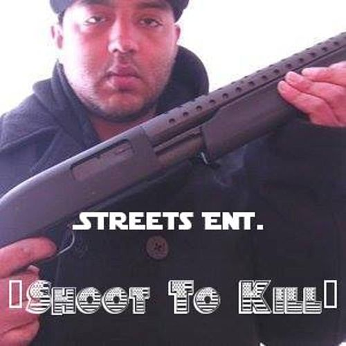Shoot to Kill by Streets