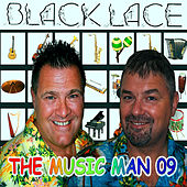 The Music Man 2009 by Black Lace