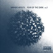 Fear of the Dark, Vol. 1 by Various Artists