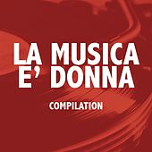 La musica è donna by Various Artists