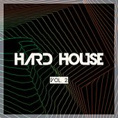 Hard House, Vol. 2 by Various Artists